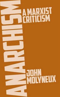 Anarchism: A Marxist Criticism